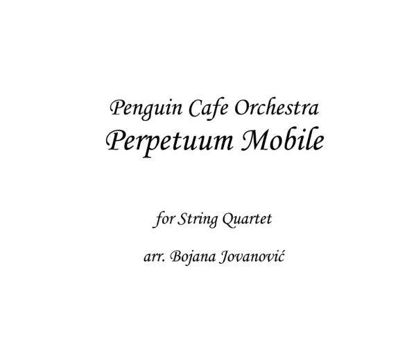 Perpetuum mobile Penguin Cafe Orchestra Sheet music