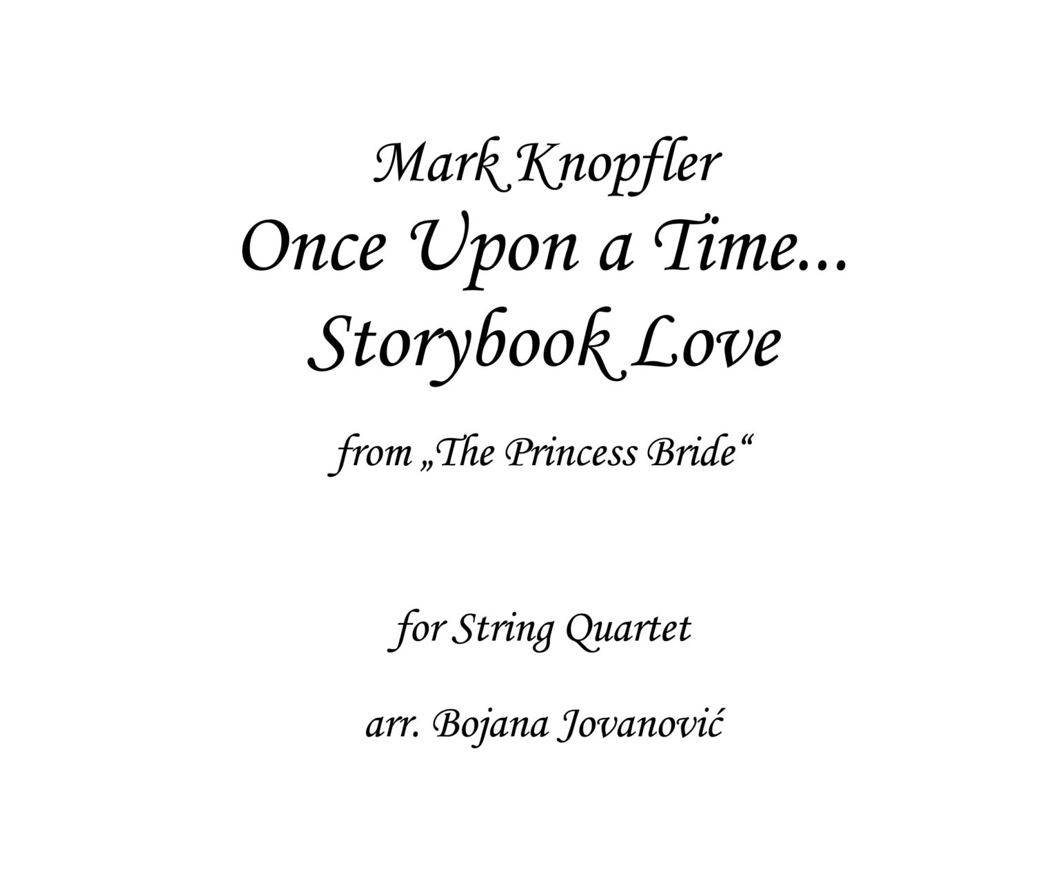 Once Upon a Time…Storybook Love (Mark Knopfler)