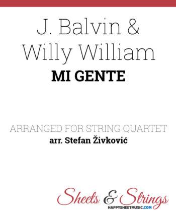 J. Balvin, Willy William Mi Gente Sheet Music for String quartet