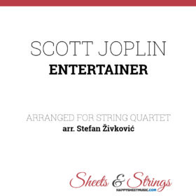 Scott Joplin Entertainer Sheet Music for String Quartet