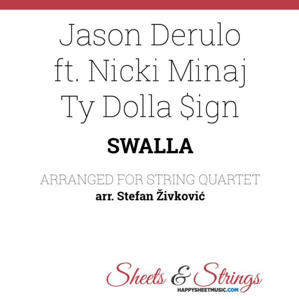 Jason Derulo Swalla Sheet Music - for String Quartet - Nicki Minaj