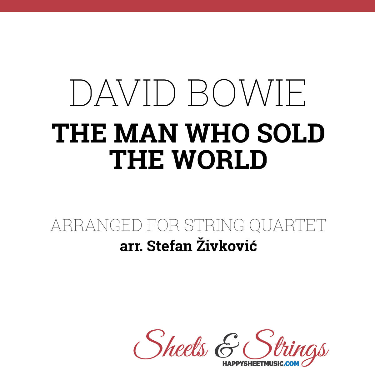 David Bowie - The man who sold the world - Sheet Music for String Quartet