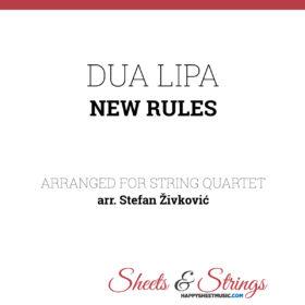Dua Lipa New Rules Sheet Music for String Quartet