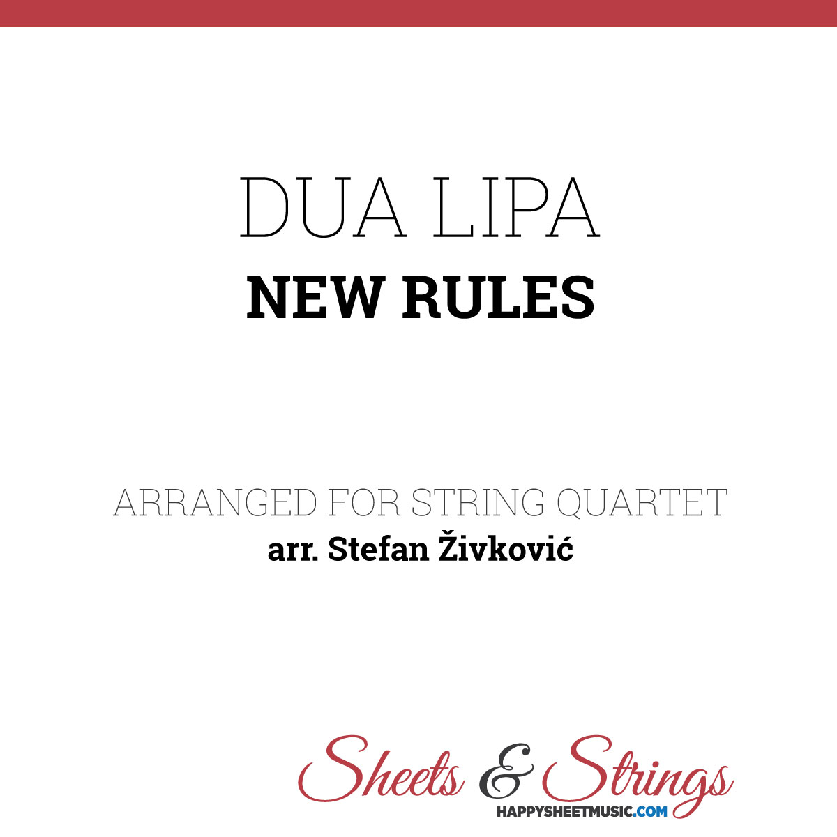New Rules Dua Lipa: Sheet Music For String Quartet