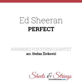 Ed Sheeran - Perfect Sheet Music for String Quartet