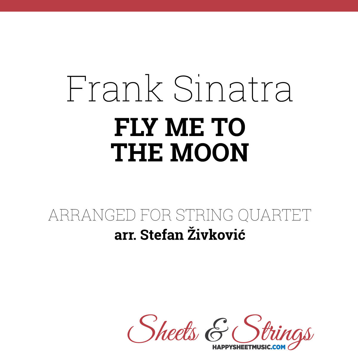 Frank Sinatra - Fly me to the Moon Sheet Music for String Quartet