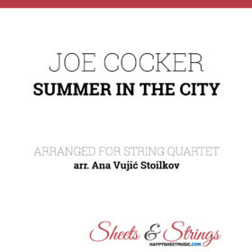 Joe Cocker Summer in the City Sheet Music for String Quartet - Violin Sheet Music - Viola Sheet Music - Cello Sheet Music
