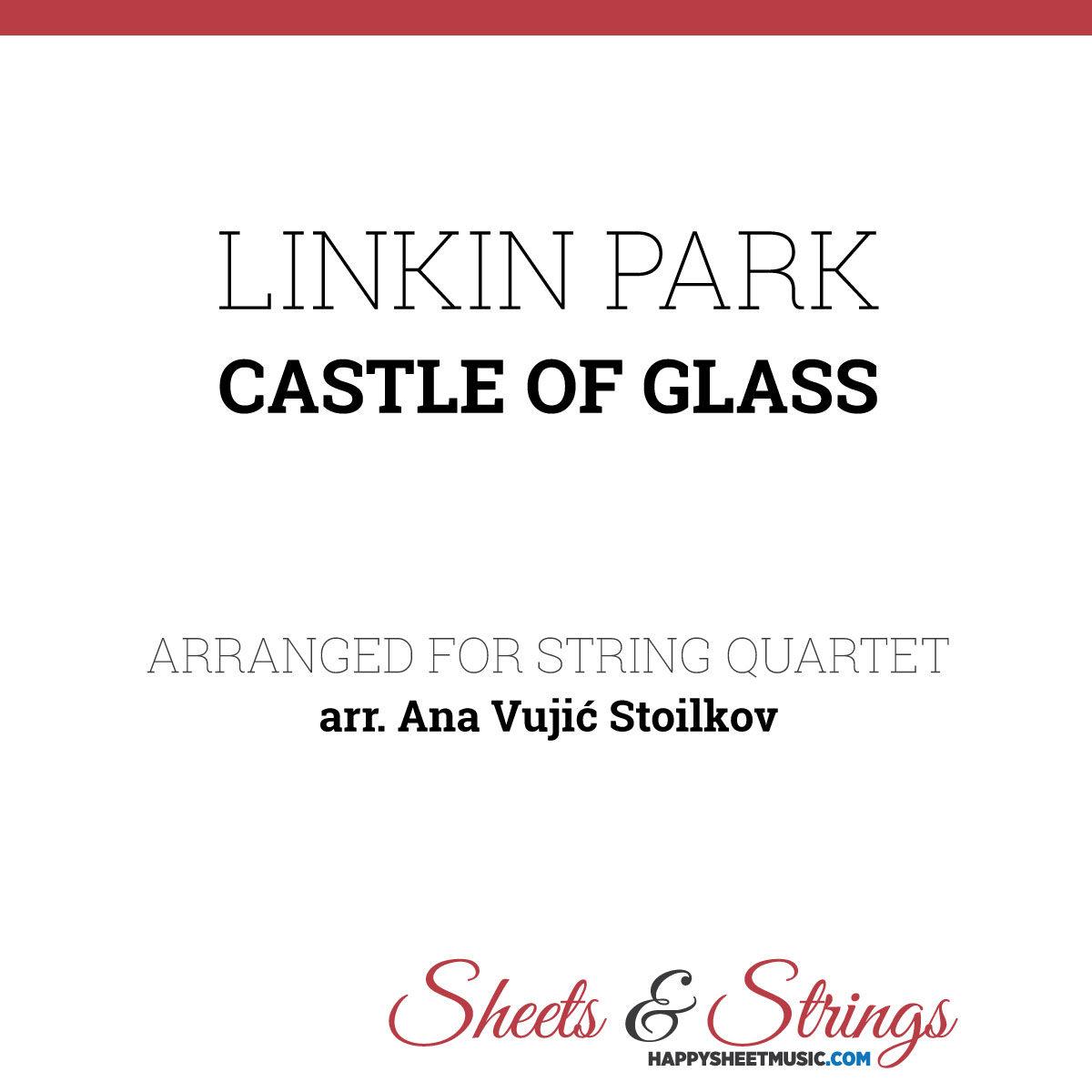 Linkin Park Castle of Glass Sheet Music for String Quartet