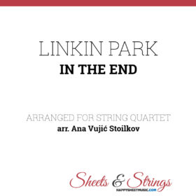 Linkin Park In the End Sheet Music for String Quartet - Violin Sheet Music - Viola Sheet Music - Cello Sheet Music