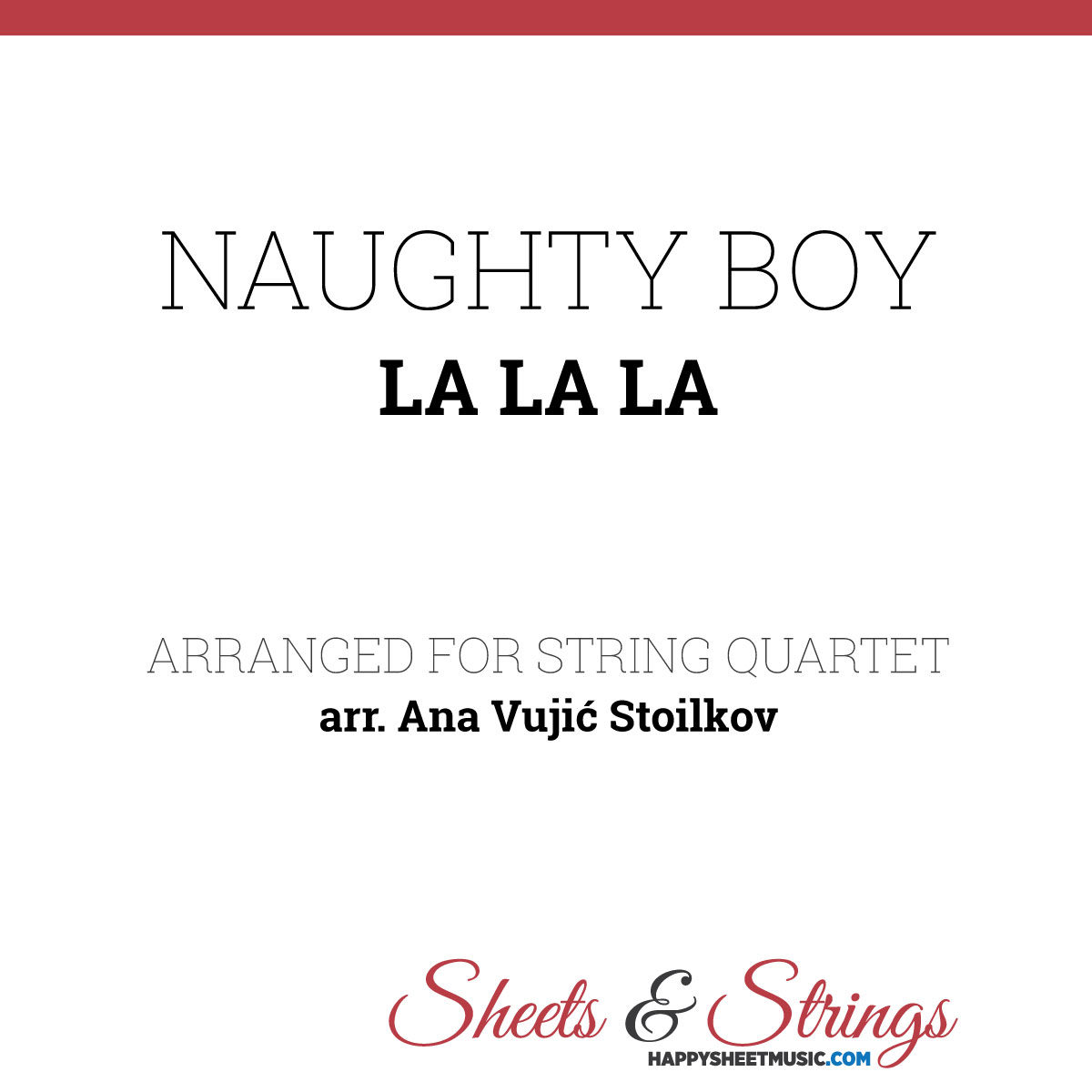 Naughty Boy La La La Sheet Music for String Quartet - Violin Sheet Music - Viola Sheet Music - Cello Sheet Music