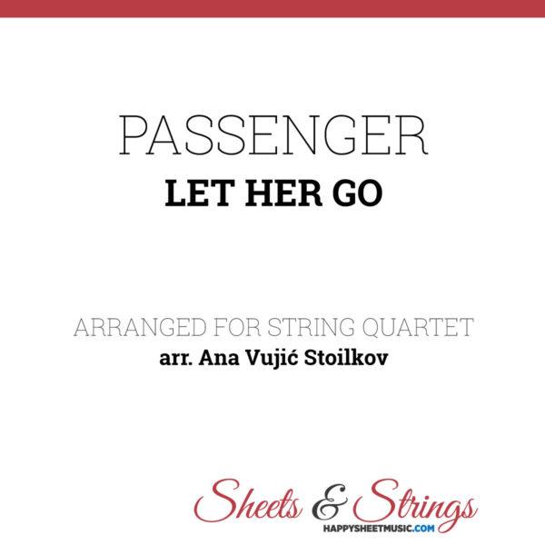 Passenger - Let her go Sheet Music for String Quartet