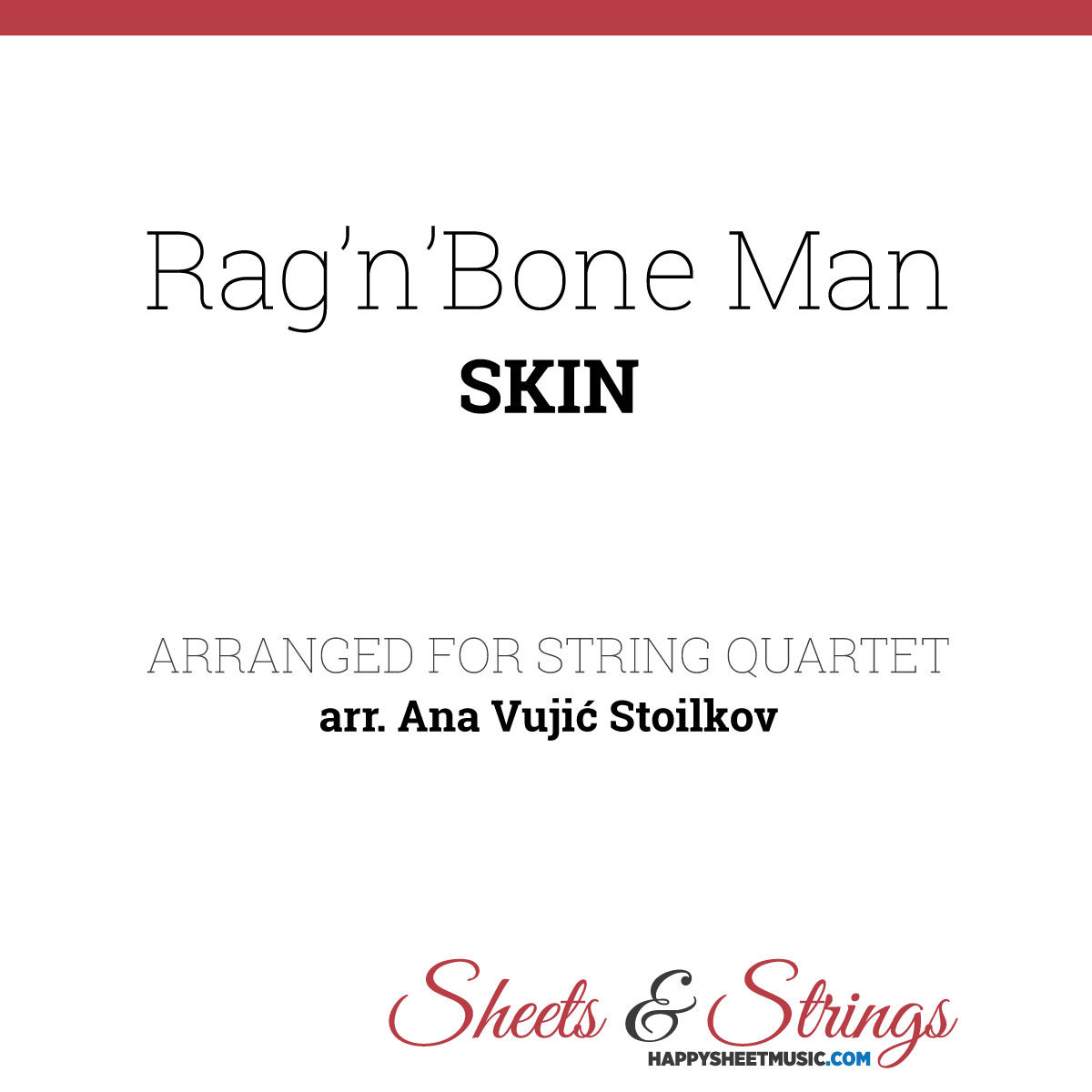 Rag'n'Bone Man Skin Sheet Music for String Quartet - Violin Sheet Music - Viola Sheet Music - Cello Sheet Music