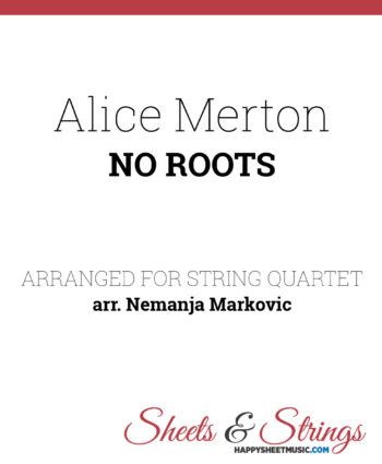 Alice Merton - No roots - Sheet Music for String Quartet
