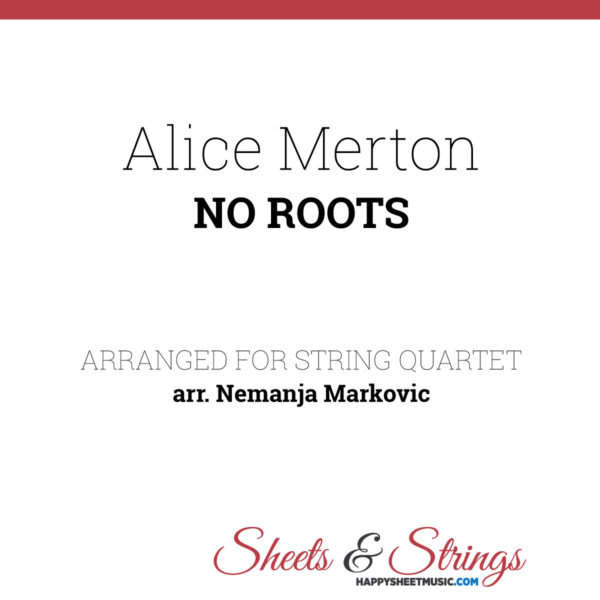 Alice Merton - No roots - Sheet Music for String Quartet
