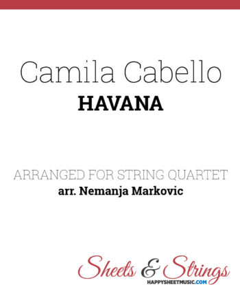 Camila Cabello - Havana Sheet Music for String Quartet
