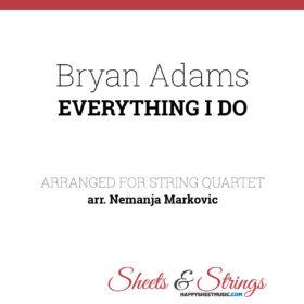 Bryan Adams - Everything I Do Sheet Music for String Quartet - Music Arrangements for String Quartet