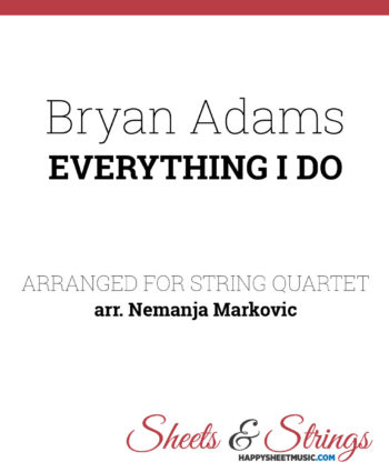 Bryan Adams - Everything I Do Sheet Music for String Quartet - Music Arrangements for String Quartet