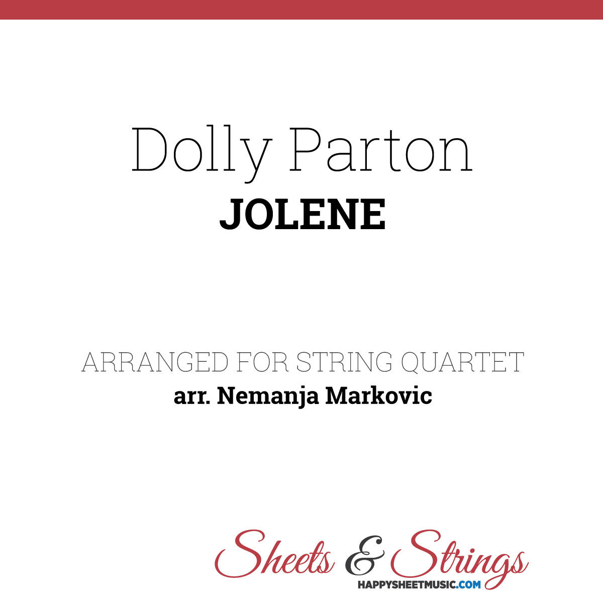 Dolly Parton - Jolene Sheet Music for String Quartet - Music Arrangements for String Quartet
