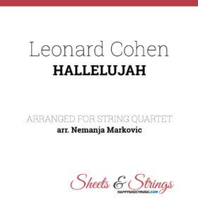 Leonard Cohen - Hallelujah Sheet Music for String Quartet - Music Arrangement for String Quartet