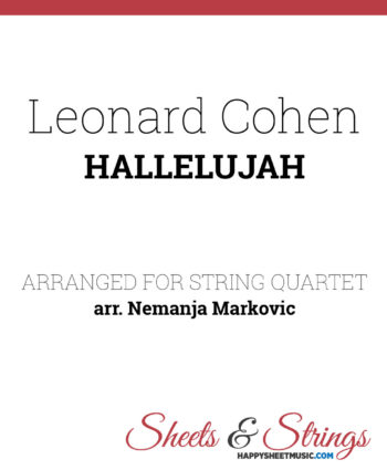 Leonard Cohen - Hallelujah Sheet Music for String Quartet - Music Arrangement for String Quartet