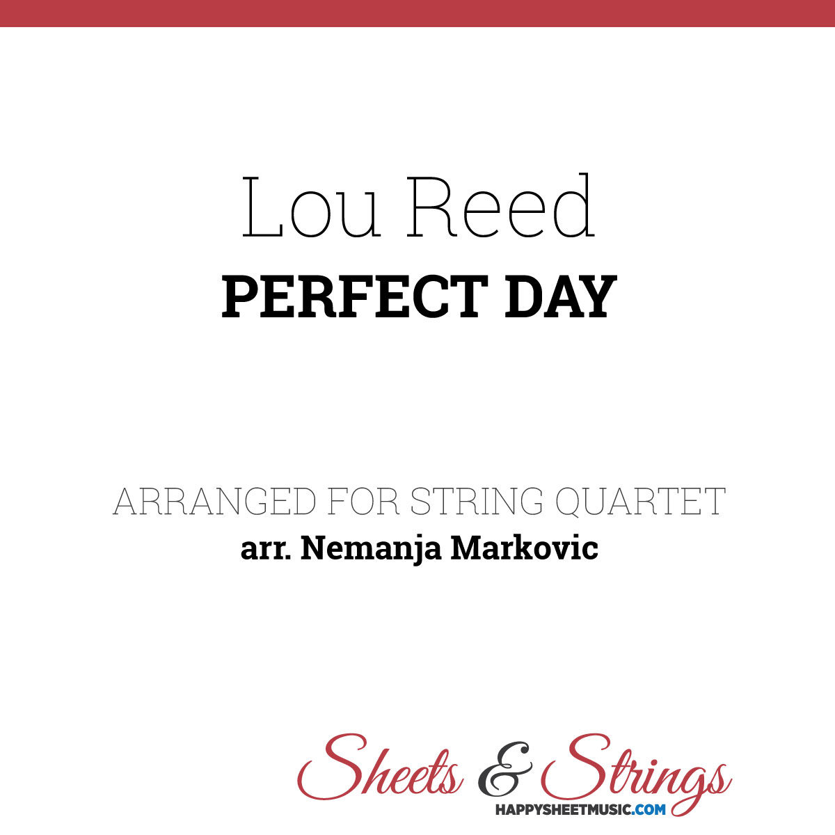 Lou Reed - Perfect Day Sheet Music for String Quartet - Music Arrangement for String Quartet