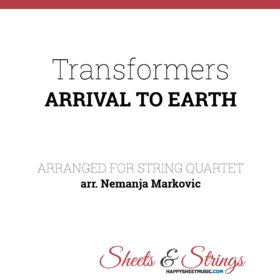 Transformers - Arrival to Earth Sheet Music for String Quartet - Music Arrangement