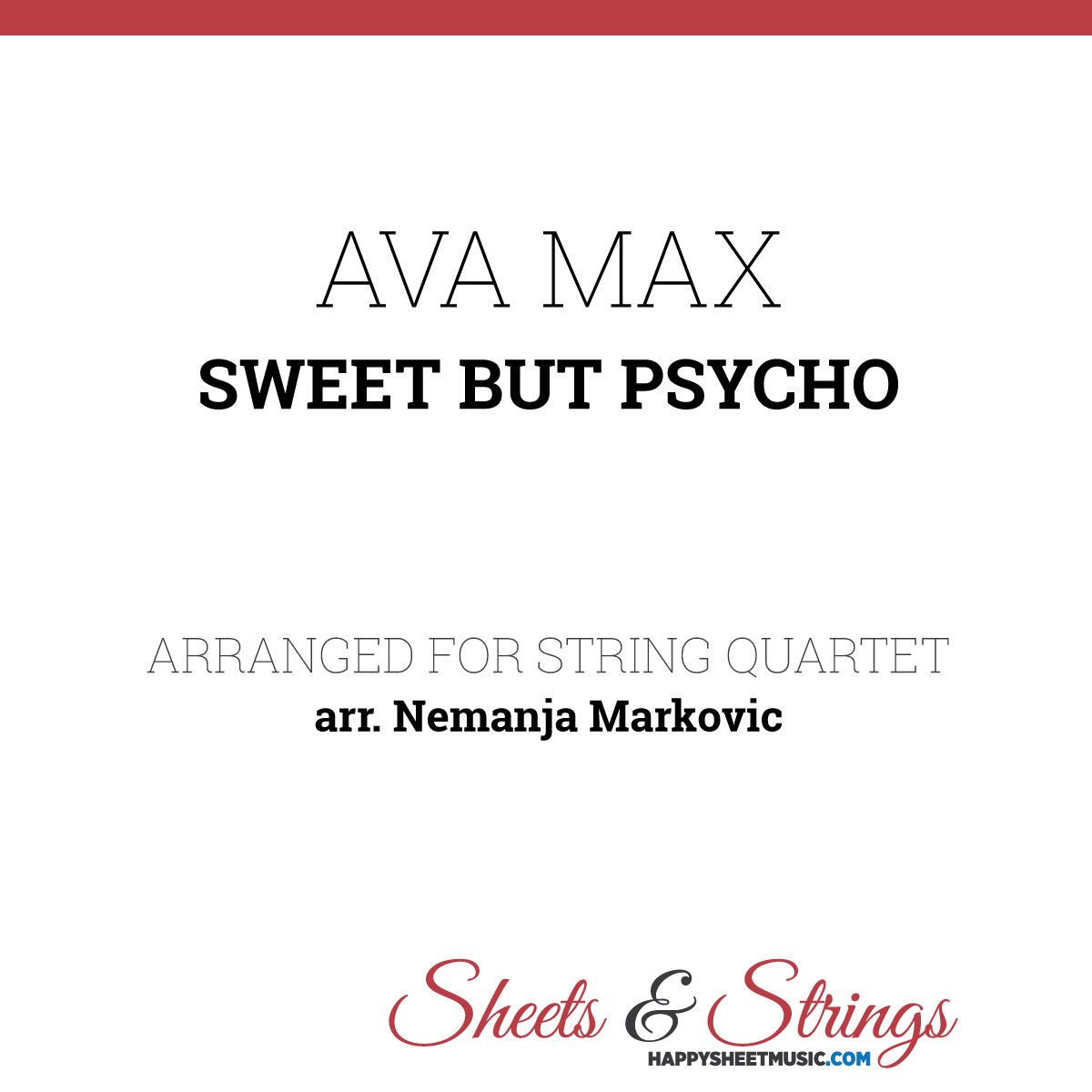 Ava Max - Sweet but Psycho - Sheet Music for String Quartet - Music Arrangement for String Quartet
