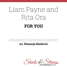 Liam Payne and Rita Ora - For You - Sheet Music for String Quartet - Music Arrangement for String Quartet