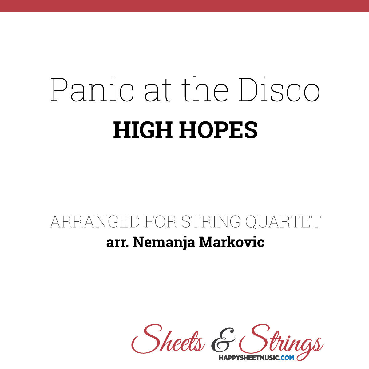 Panic at the Disco - High Hopes - Sheet Music for String Quartet - Music Arrangement for String Quartet