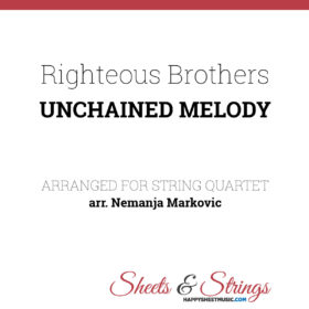 The Righteous Brothers - Unchained Melody Sheet Music for String Quartet - Music Arrangement for String Quartet