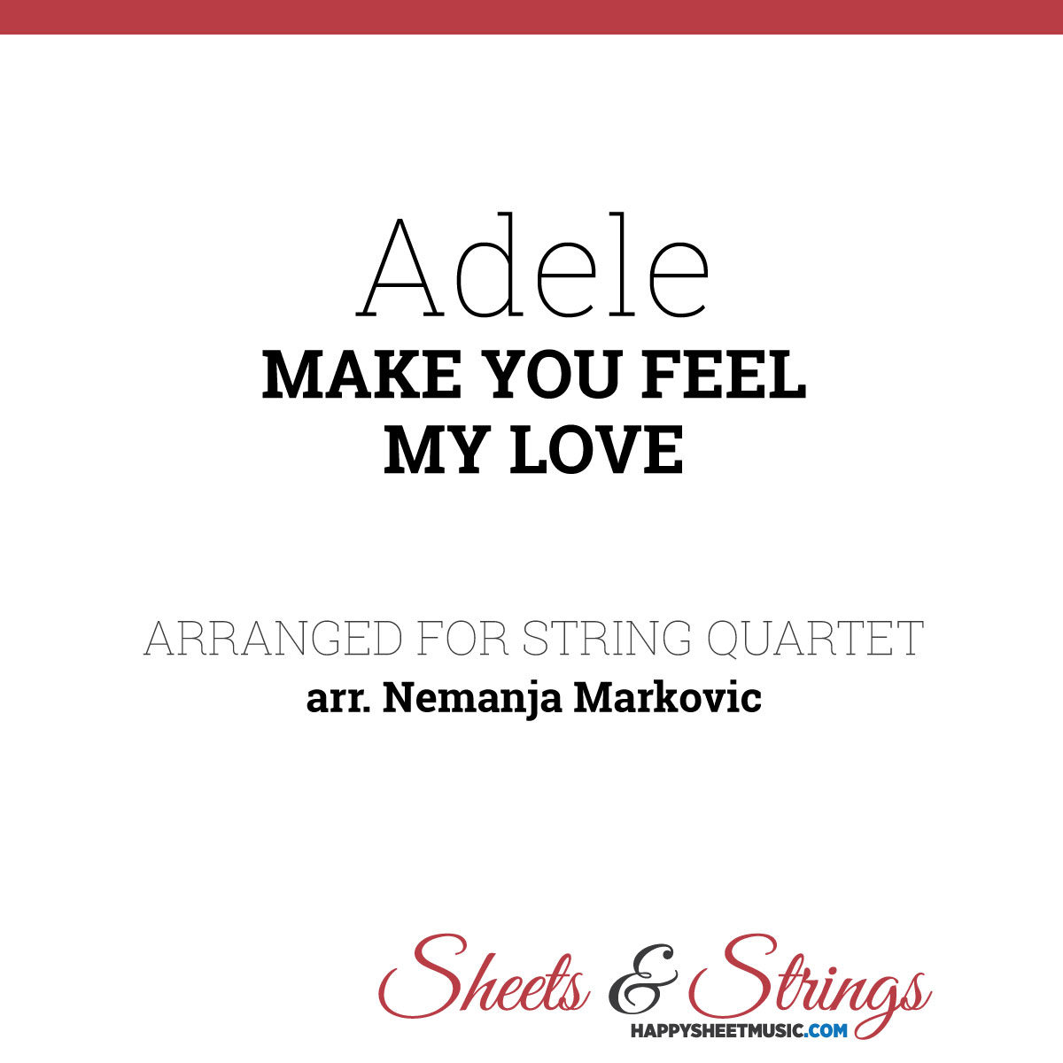 Adele - Make You Feel My Love - Sheet Music for String Quartet - Music Arrangement for String Quartet