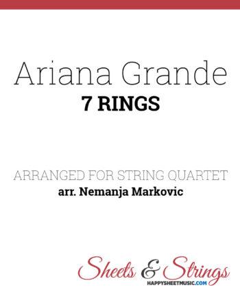 Ariana Grande - 7 Rings - Sheet Music for String Quartet - Music Arrangement for String Quartet