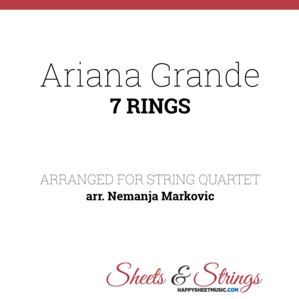 Ariana Grande - 7 Rings - Sheet Music for String Quartet - Music Arrangement for String Quartet
