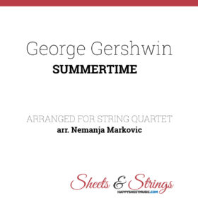 George Gershwin - Summertime - Sheet Music for String Quartet - Music Arrangement for String Quartet