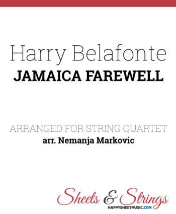 Harry Belafonte - Jamaica Farewell - Sheet Music for String Quartet - Music Arrangement for String Quartet