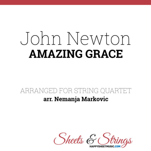 John Newton - Amazing Grace - Sheet Music for String Quartet - Music Arrangement for String Quartet
