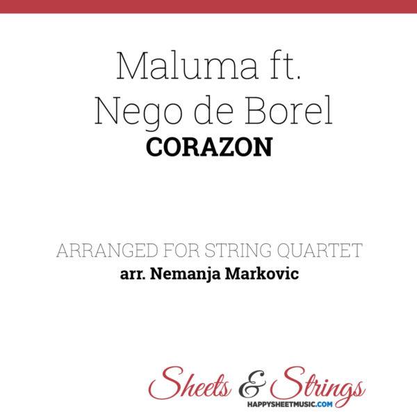 Maluma ft. Nego de Borel - Corazon - Sheet Music for String Quartet - Music Arrangement for String Quartet
