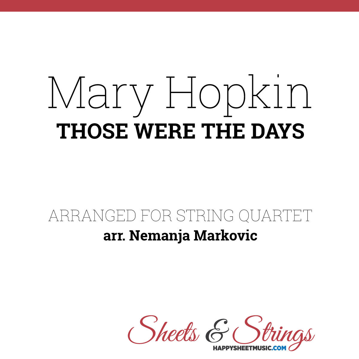 Mary Hopkin - Those Were The Days - Sheet Music for String Quartet - Music Arrangement for String Quartet