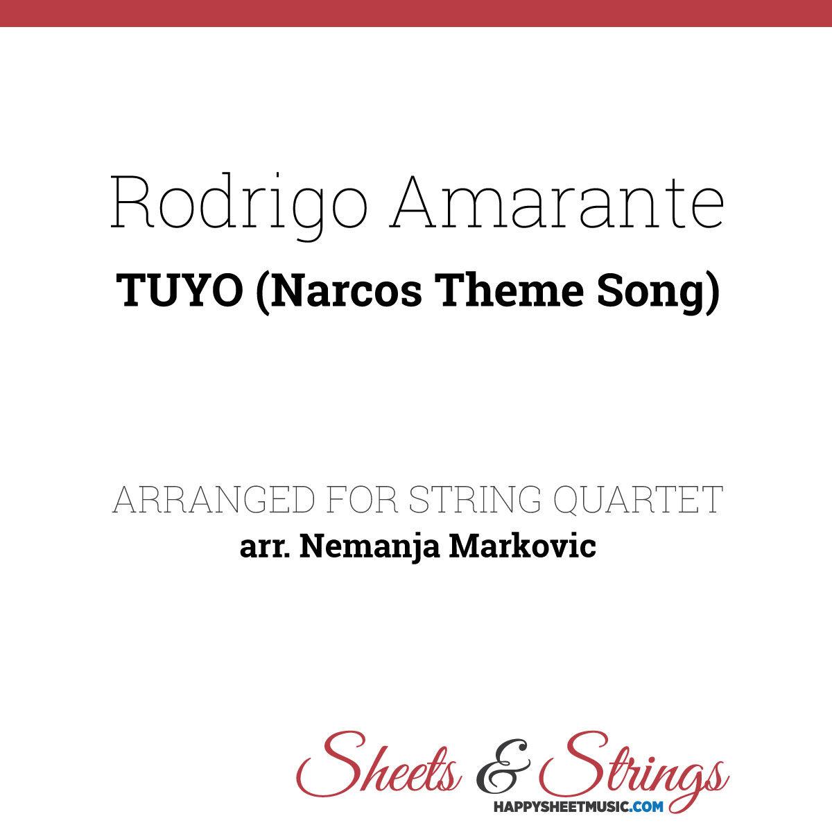 Rodrigo Amarante - Tuyo (Narcos Theme Song) Sheet Music for String Quartet - Music Arrangement for String Quartet