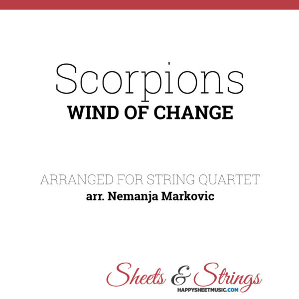Scorpions - Wind of Change - Sheet Music for String Quartet - Music Arrangement for String Quartet