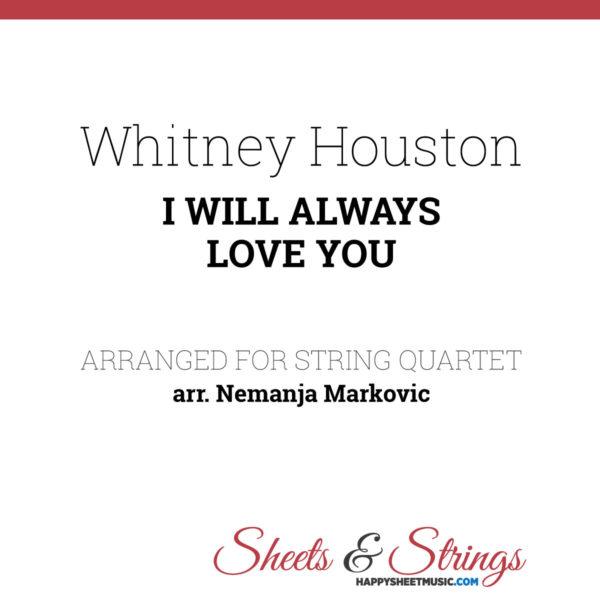 Whitney Houston - I Will Always Love You - Sheet Music for String Quartet - Music Arrangement for String Quartet