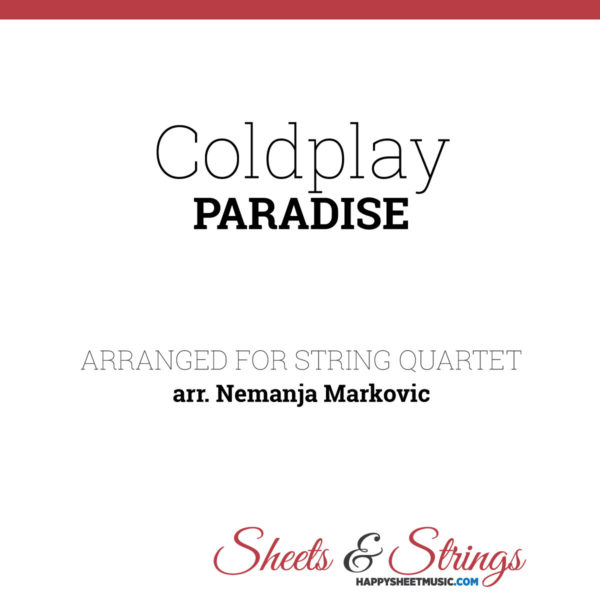 Coldplay - Paradise - Sheet Music for String Quartet - Music Arrangement for String Quartet