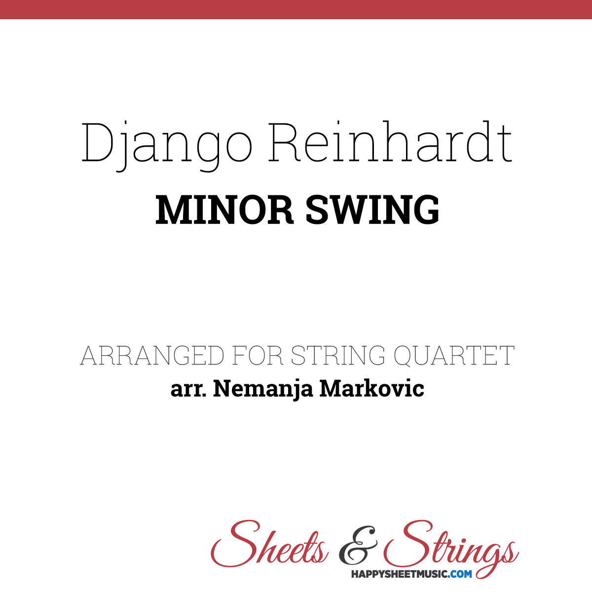 Django Reinhardt ft. Stephane Grappelli - Minor Swing - Sheet Music for String Quartet - Music Arrangement for String Quartet