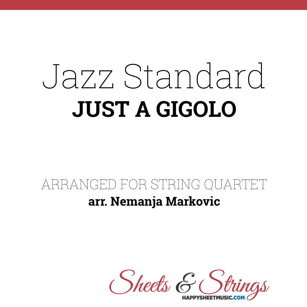 Jazz Standard - Just A Gigolo - Sheet Music for String Quartet - Music Arrangement for String Quartet