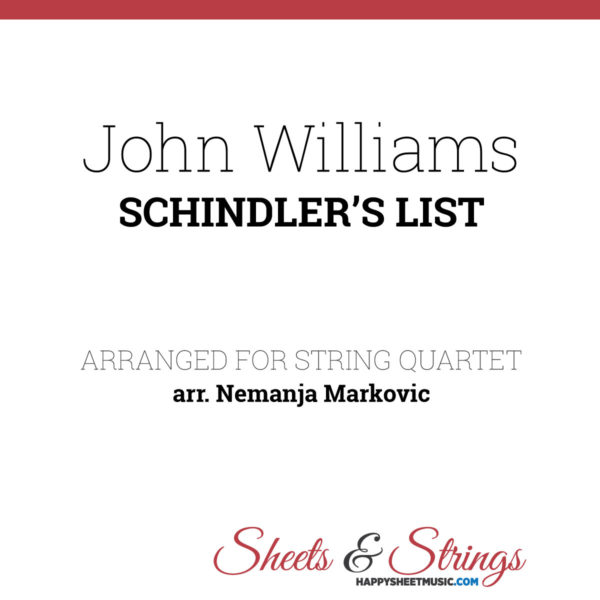 John Williams - Schindler's List - Sheet Music for String Quartet - Music Arrangement for String Quartet