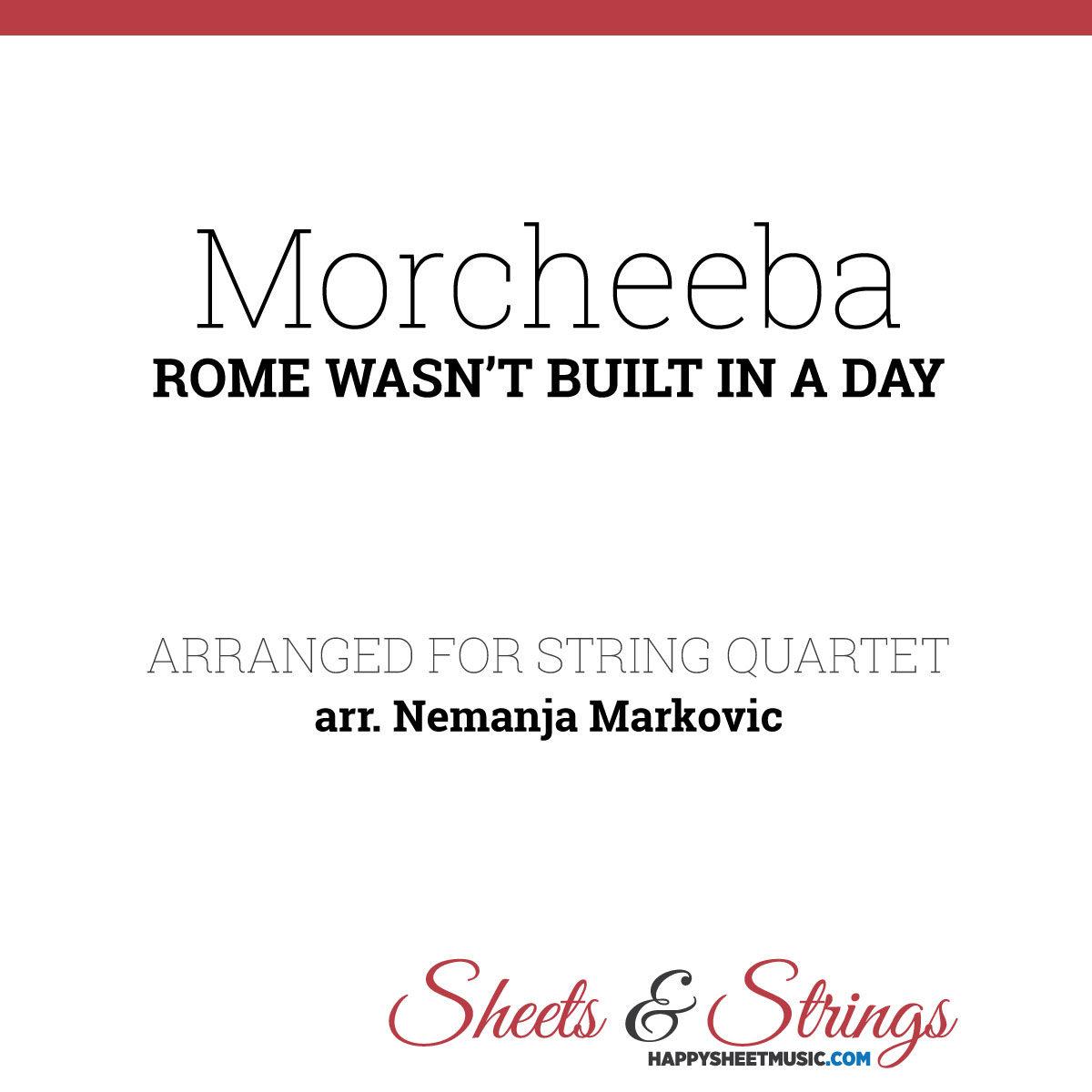 Morcheeba - Rome Wasn't Built In A Day - Sheet Music for String Quartet - Music Arrangement for String Quartet