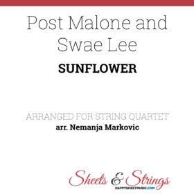 Post Malone and Swae Lee - Sunflower - Sheet Music for String Quartet - Music Arrangement for String Quartet