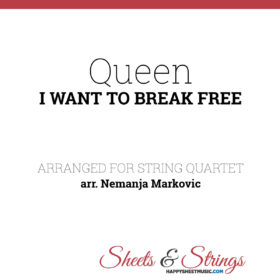 Queen - I Want To Break Free - Sheet Music for String Quartet - Music Arrangement for String Quartet