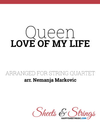 Queen - Love Of My Life - Sheet Music for String Quartet - Music Arrangement for String Quartet