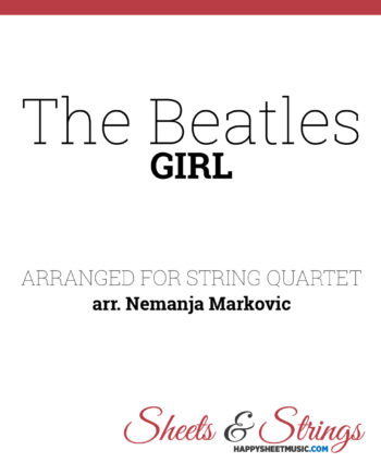 The Beatles - Girl - Sheet Music for String Quartet - Music Arrangement for String Quartet